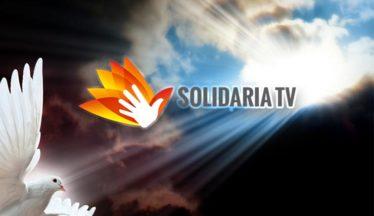 Solidaria TV – Difundiendo el amor al prójimo